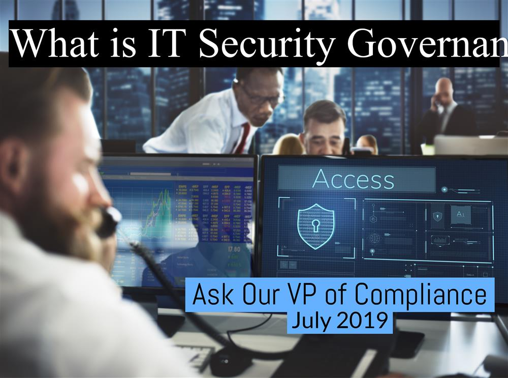 Ask Our VP of Compliance: July 2019